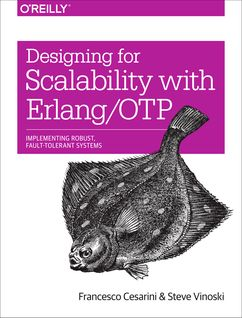 Designing for Scalability with Erlang/OTP