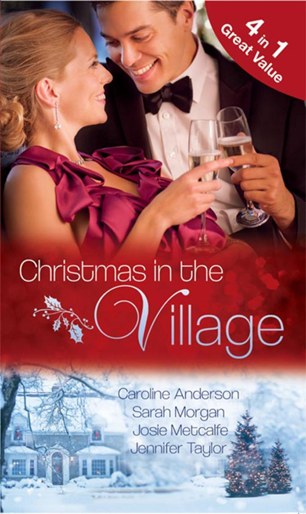 Christmas in the Village: Christmas Eve Baby / The Italian's New-Year Marriage Wish / The Doctor's Bride By Sunrise / The Surgeon's Fatherhood Surprise (Mills & Boon M&B) (Brides of Penhally Bay, Book 1)