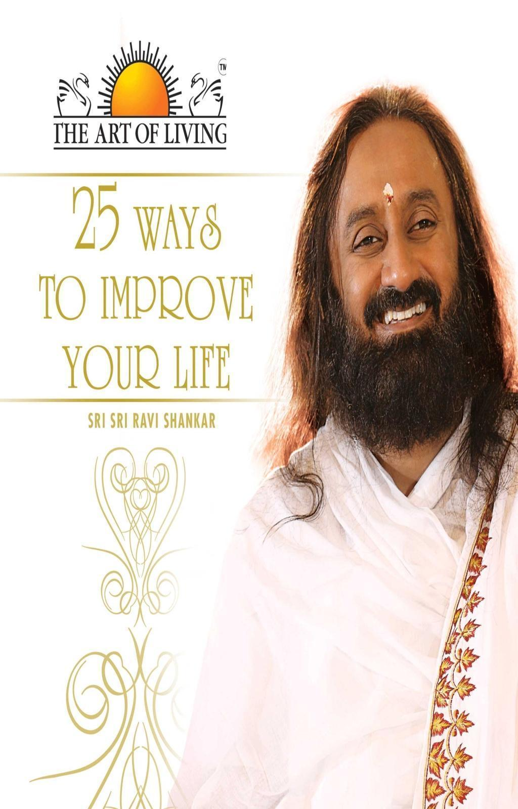 25 Ways to Improve Your Life (The Art of Living)