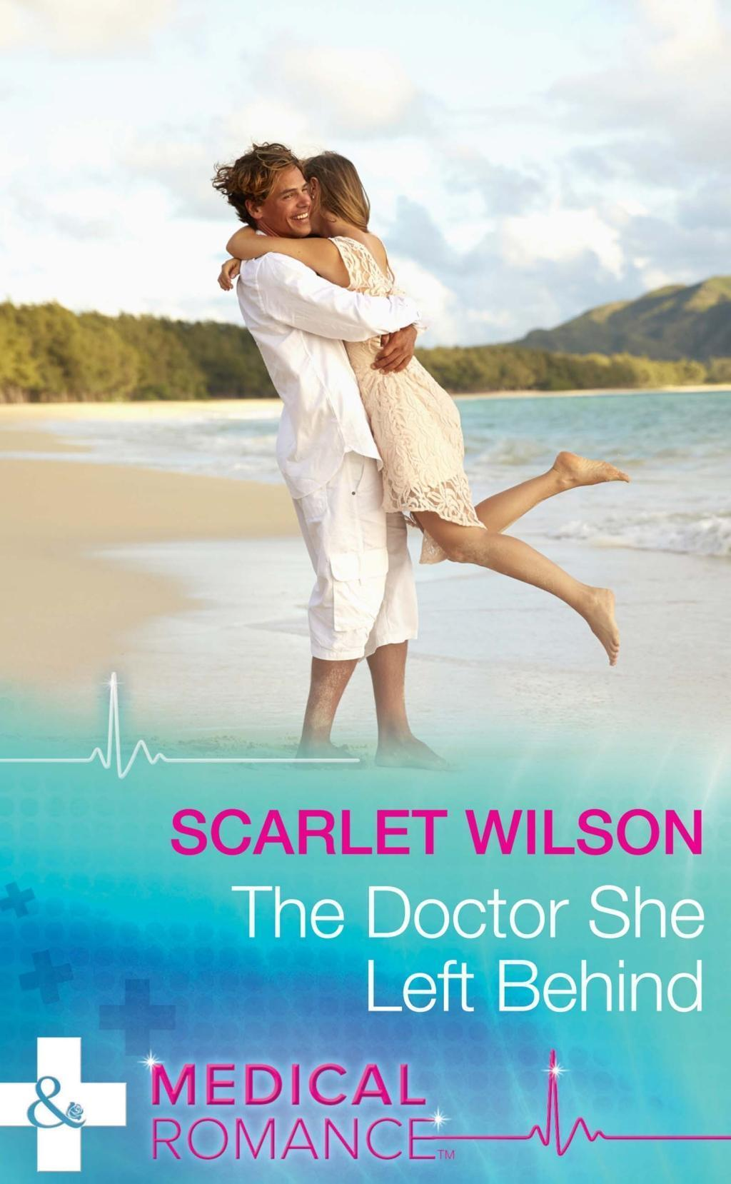The Doctor She Left Behind (Mills & Boon Medical)