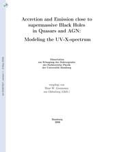 L'accrétion et l'émission à proximité des trous noirs supermassifs dans les quasars et les NAG: Modélisation du spectre UV-X