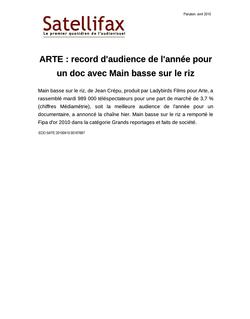 article du 15 avril 2010 - ARTE : record d'audience de l'année pour un doc avec Main basse sur le riz