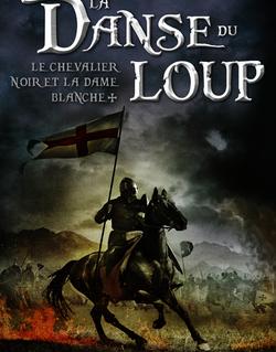 Le chevalier noir et la dame blanche - tome 1