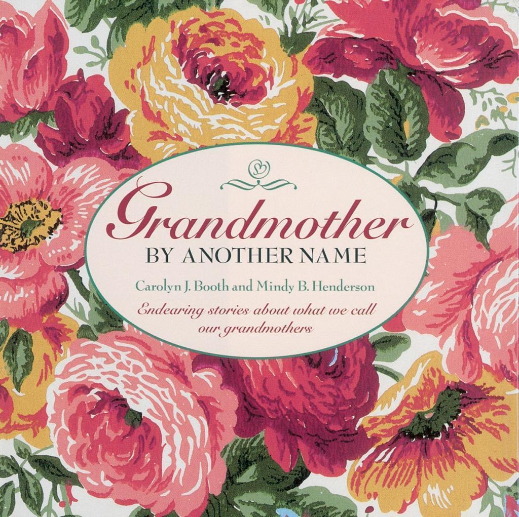 Grandmother By Another Name