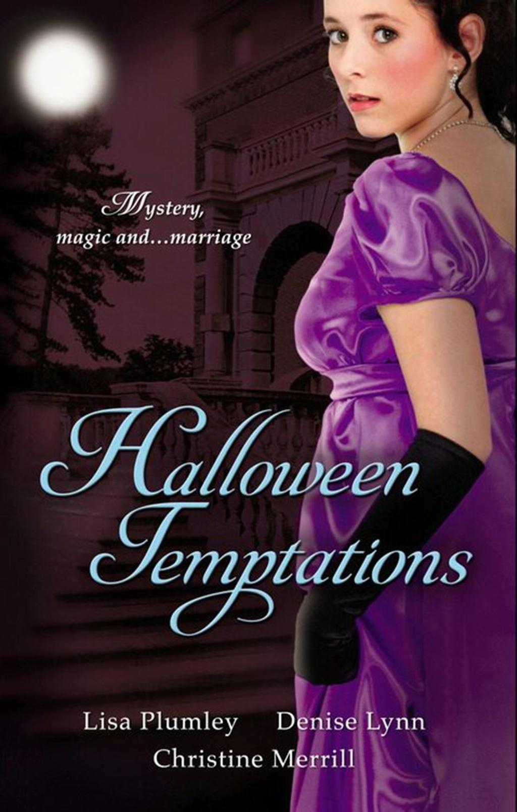 Halloween Temptations: Marriage at Morrow Creek / Wedding at Warehaven / Master of Penlowen (Mills & Boon M&B)