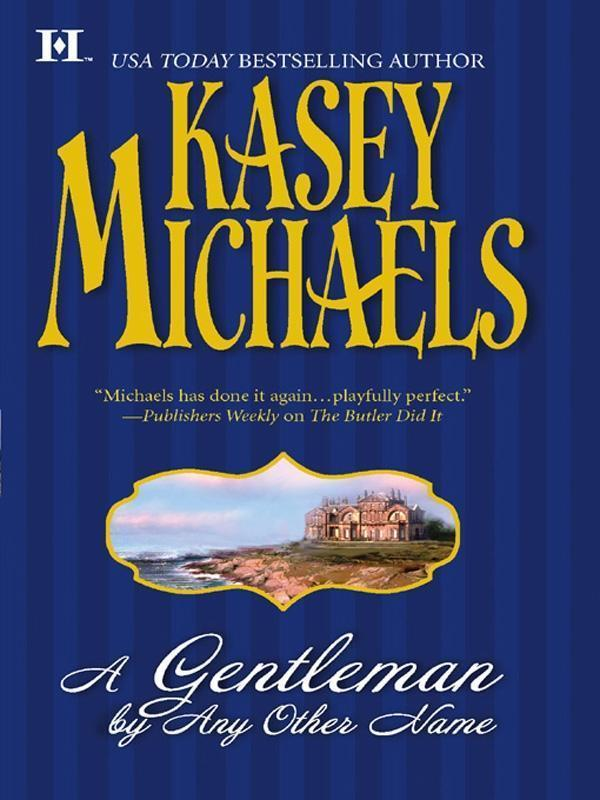 A Gentleman By Any Other Name (Mills & Boon M&B)