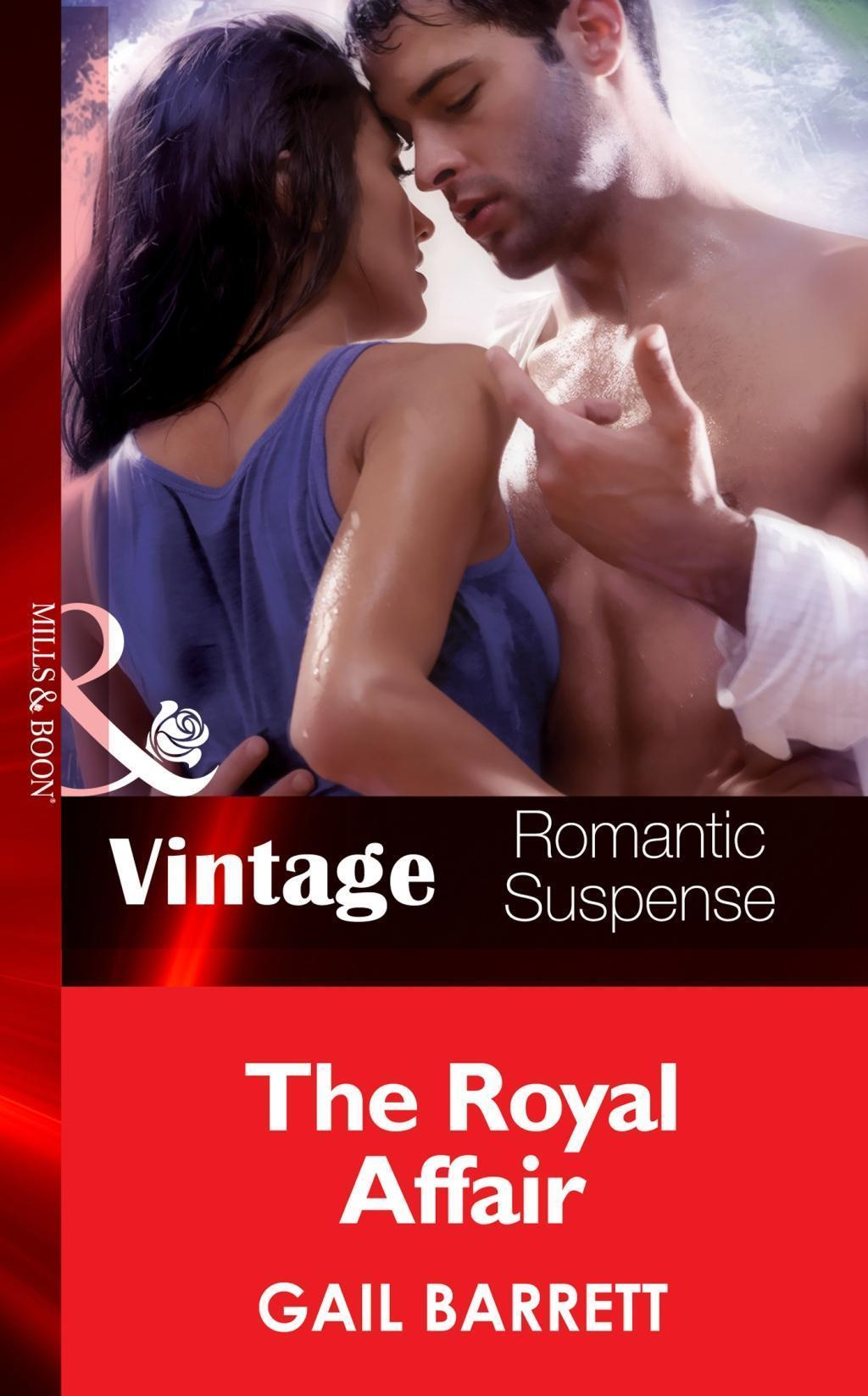 The Royal Affair (Mills & Boon Vintage Romantic Suspense) (The Crusaders, Book 3)