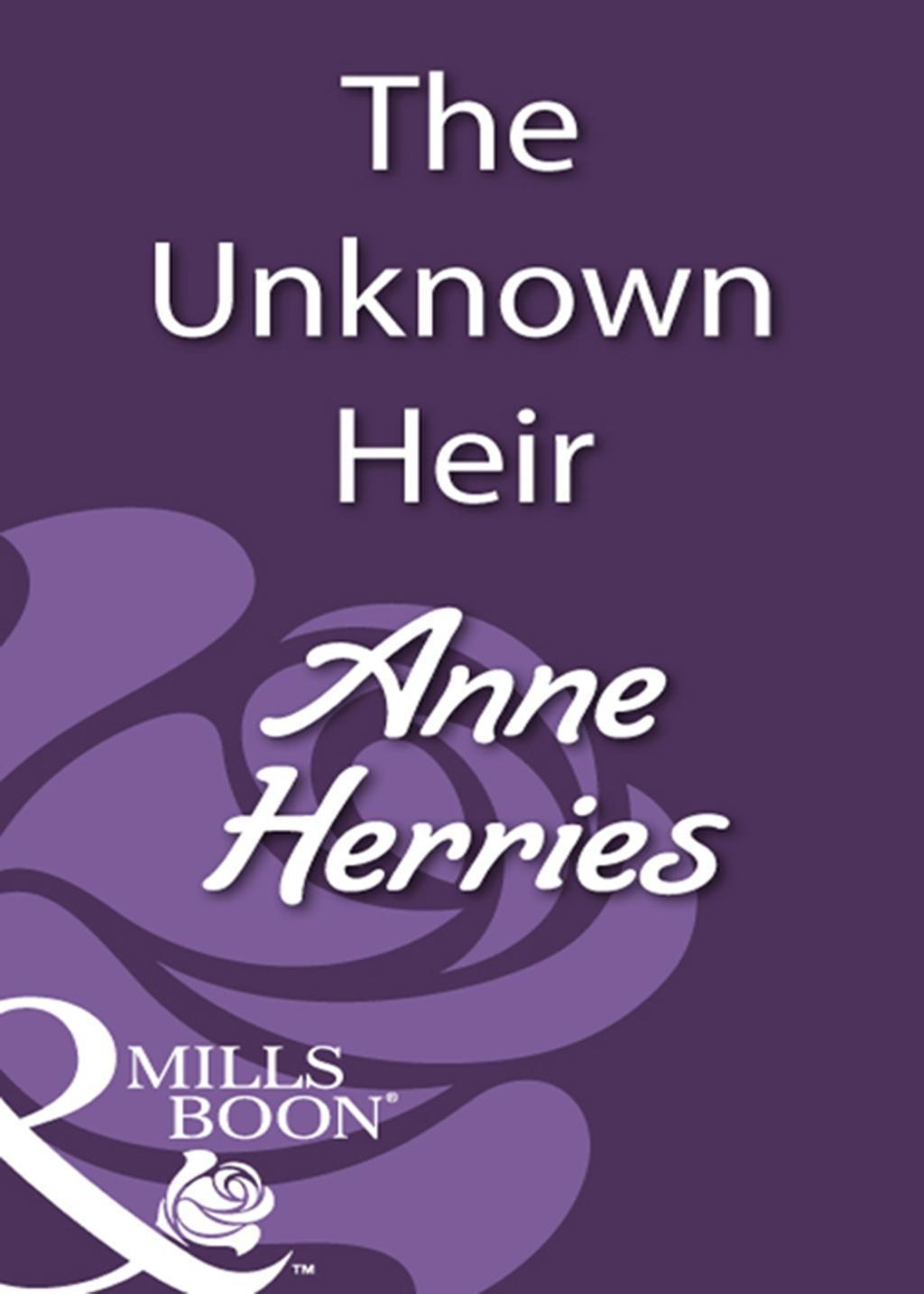 The Unknown Heir (Mills & Boon Historical)