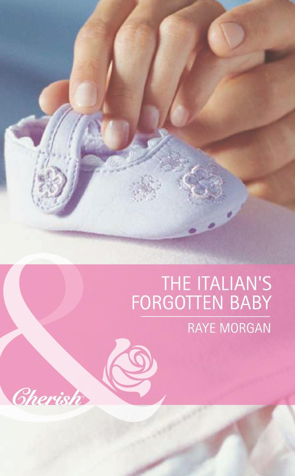 The Italian's Forgotten Baby (Mills & Boon Romance) (Baby on Board, Book 27)