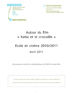 Autour du film « Katia et le crocodile » Ecole et cinéma 2010/2011