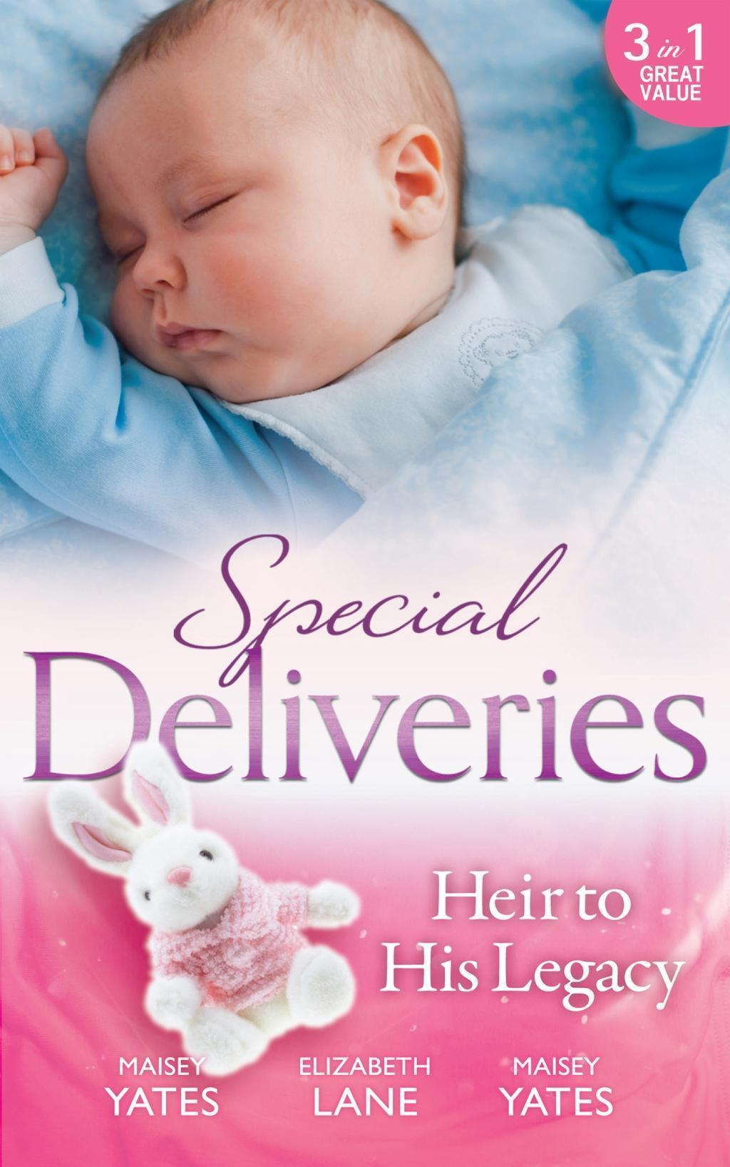 Special Deliveries: Heir To His Legacy: Heir to a Desert Legacy / Heir to a Dark Inheritance / The Santana Heir (Mills & Boon M&B) (Secret Heirs of Powerful Men, Book 1)