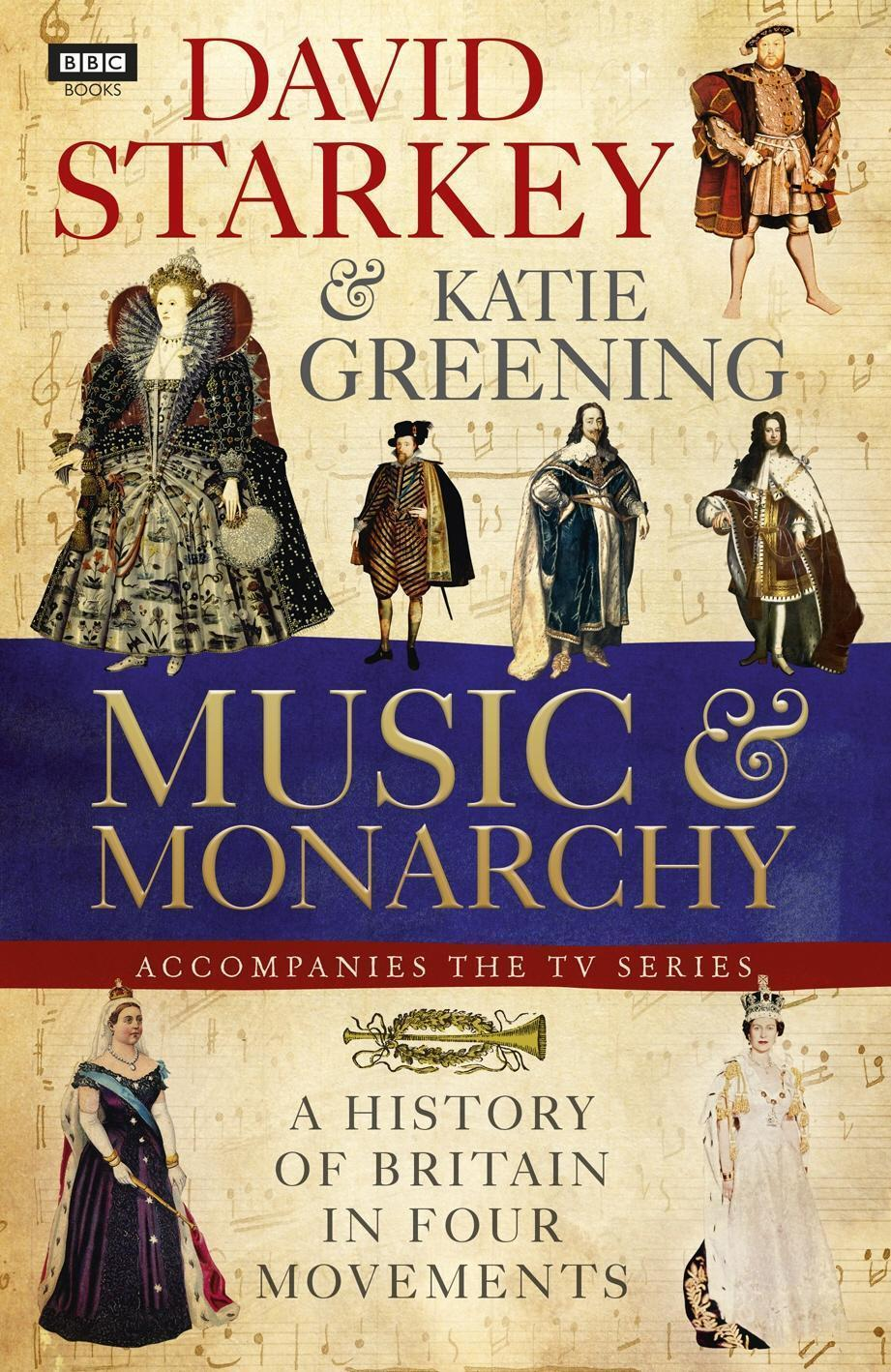 David Starkey's Music and Monarchy