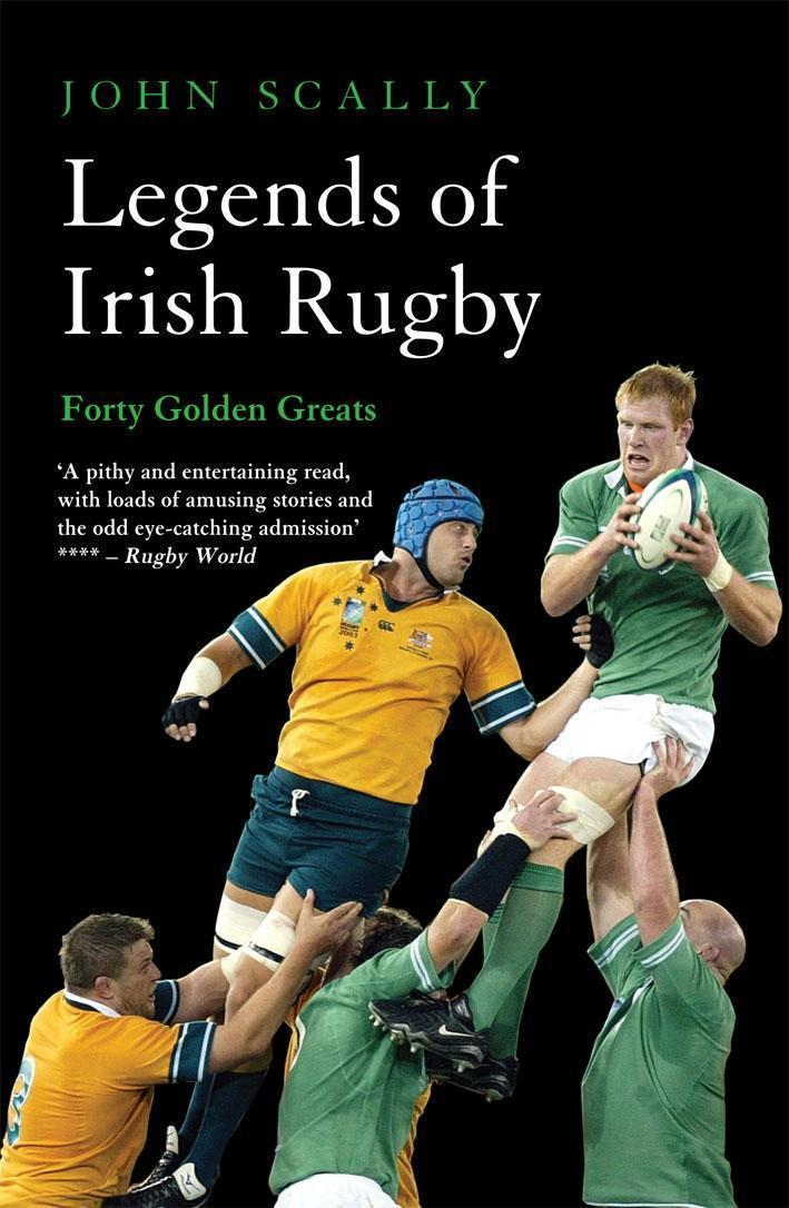 Legends of Irish Rugby