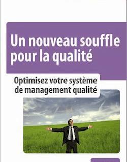 Un nouveau souffle pour la qualité - Optiminisez votre système de management qualité