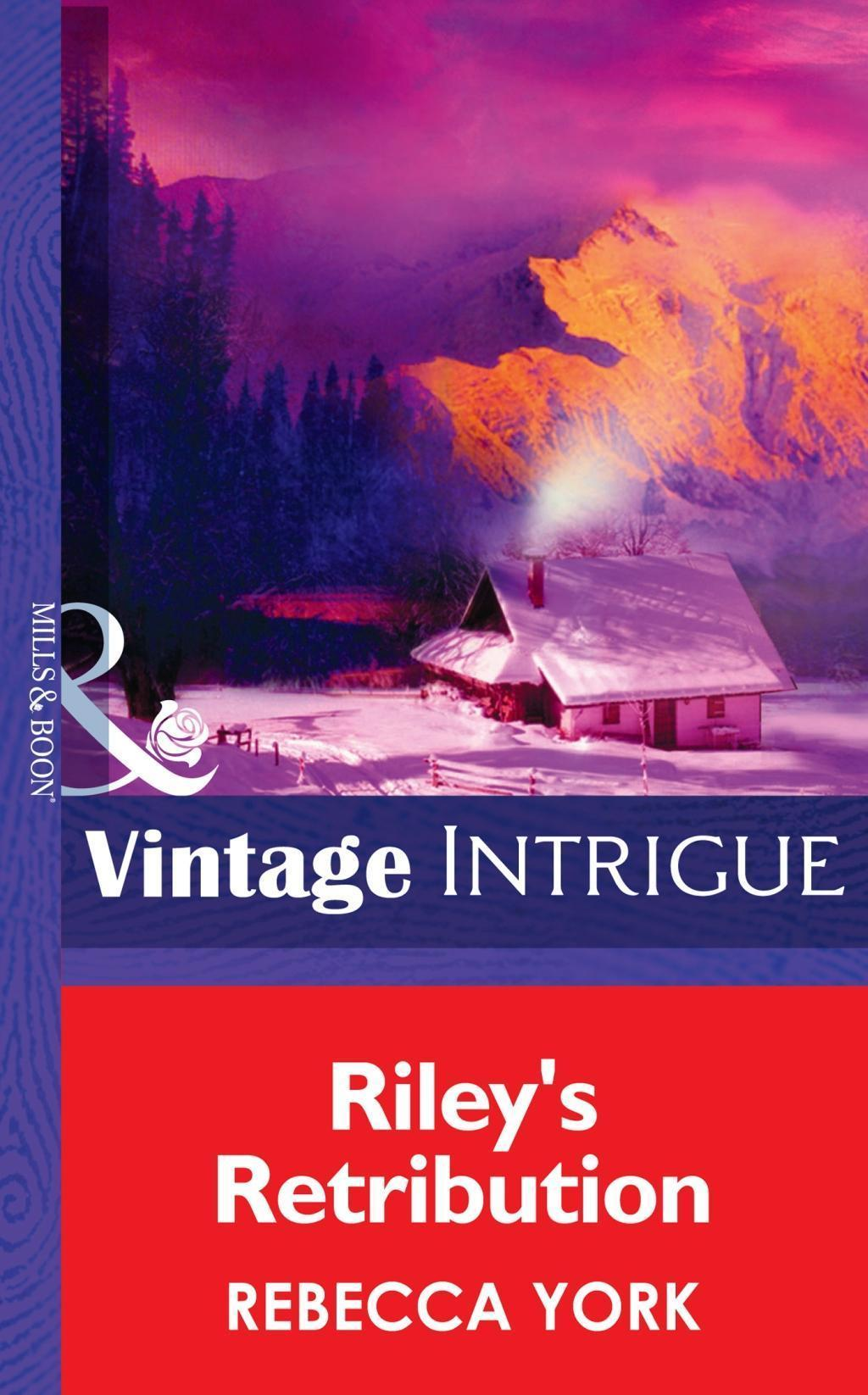 Riley's Retribution (Mills & Boon Intrigue) (Big Sky Bounty Hunters, Book 5)