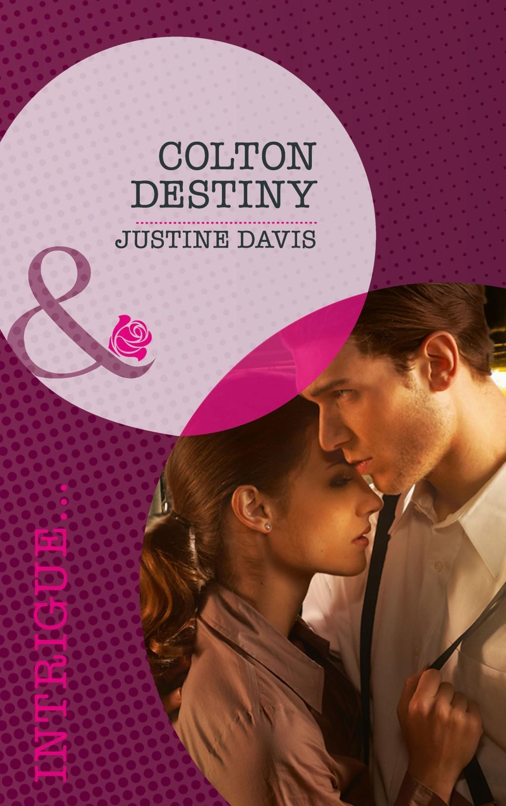 Colton Destiny (Mills & Boon Intrigue) (The Coltons of Eden Falls, Book 1)