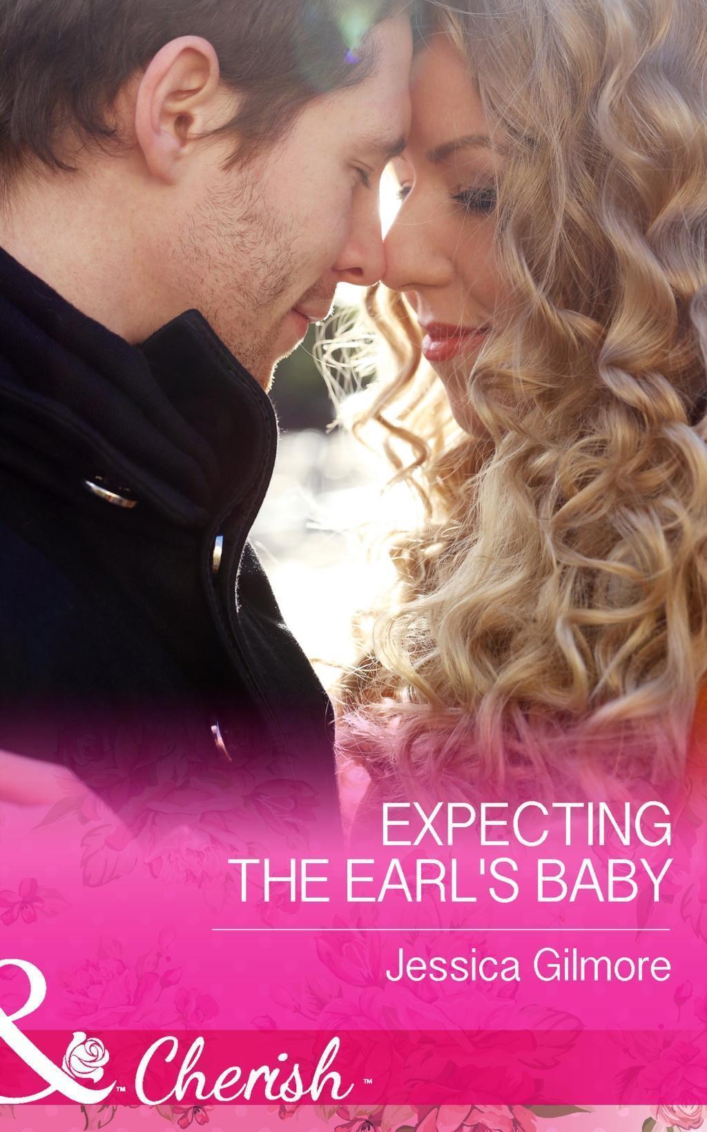 Expecting the Earl's Baby (Mills & Boon Cherish) (Summer Weddings, Book 1)