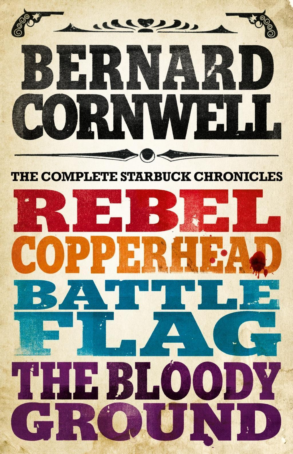 The Starbuck Chronicles: The Complete 4-Book Collection