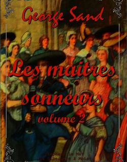 Les maîtres sonneurs (volume 2)
