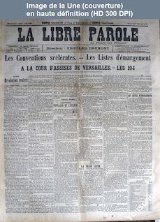 LA LIBRE PAROLE  numéro 669 du 17 février 1894