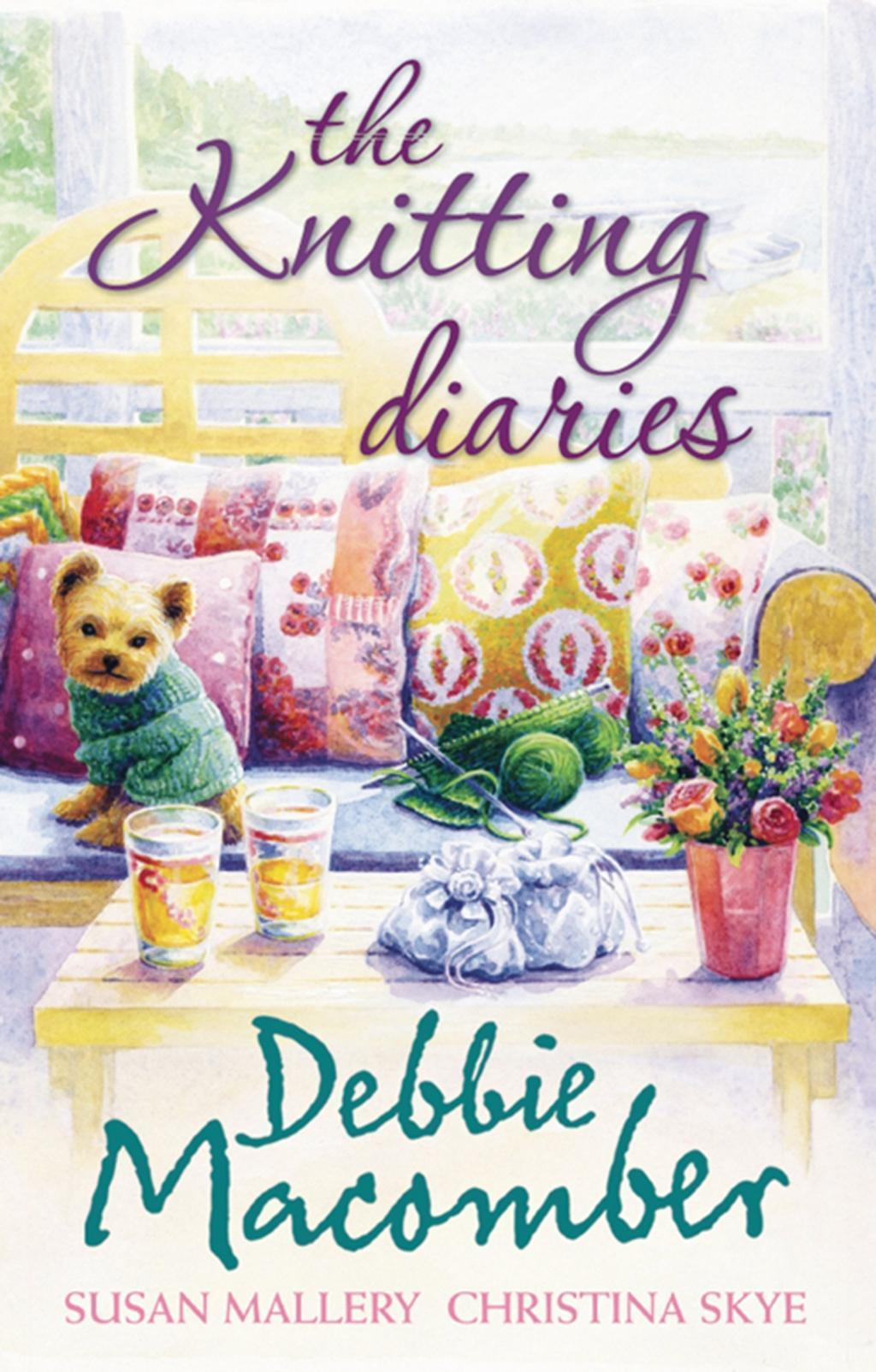 The Knitting Diaries: The Twenty-First Wish / Coming Unravelled / Return to Summer Island (Mills & Boon M&B)
