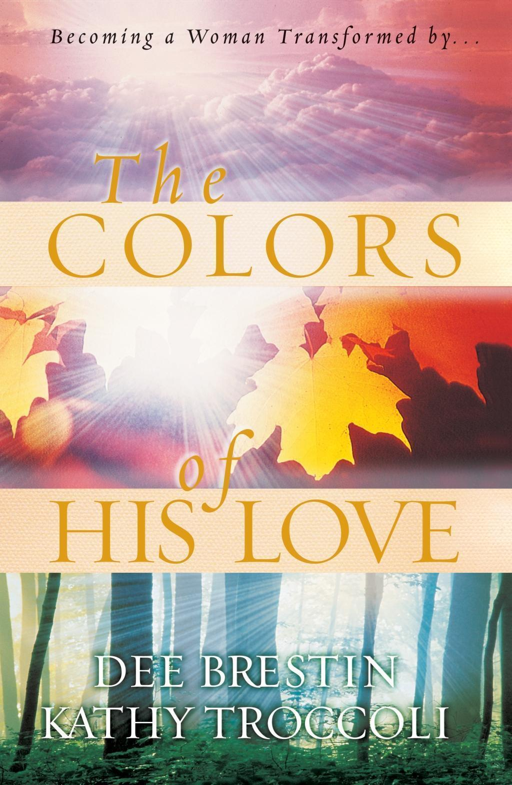 The Colors of His Love