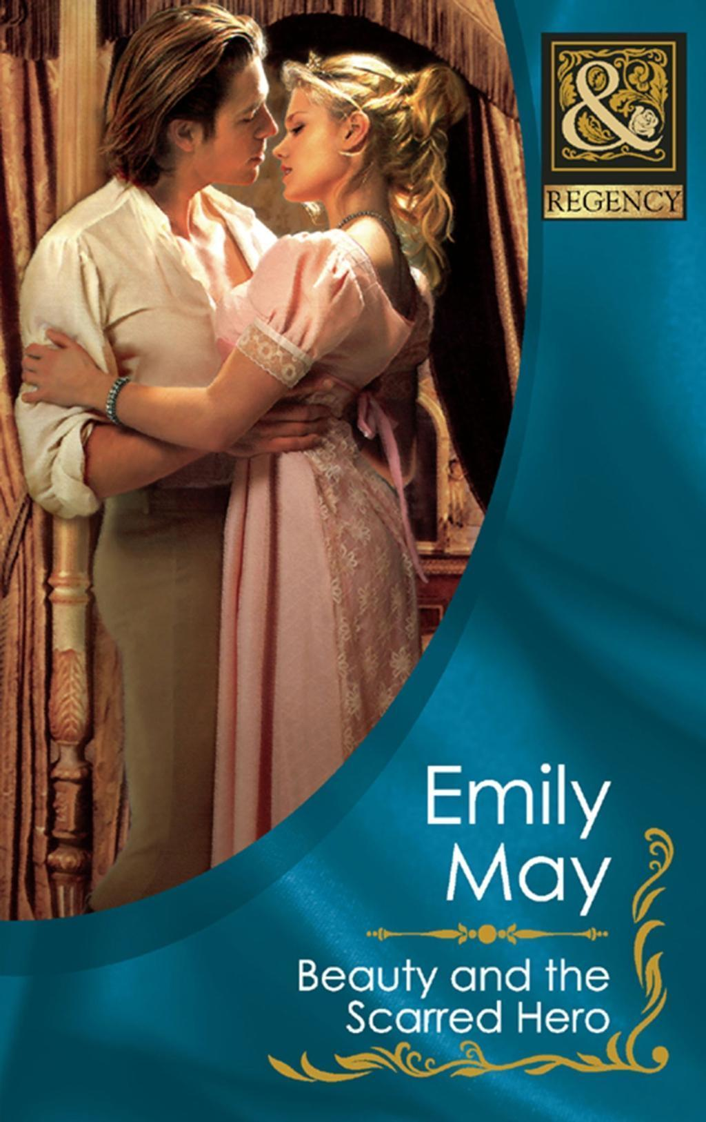 Beauty and the Scarred Hero (Mills & Boon Historical)