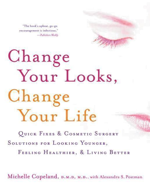 Change Your Looks, Change Your Life