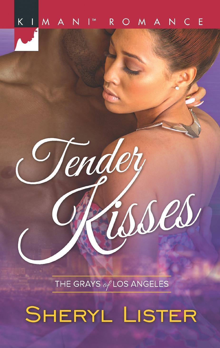 Tender Kisses (Mills & Boon Kimani) (The Grays of Los Angeles, Book 1)