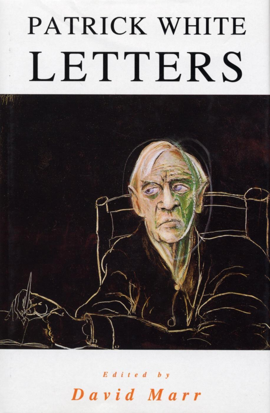 The Letters Of Patrick White