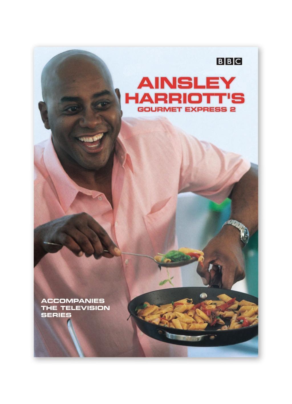 Ainsley Harriott's Gourmet Express 2