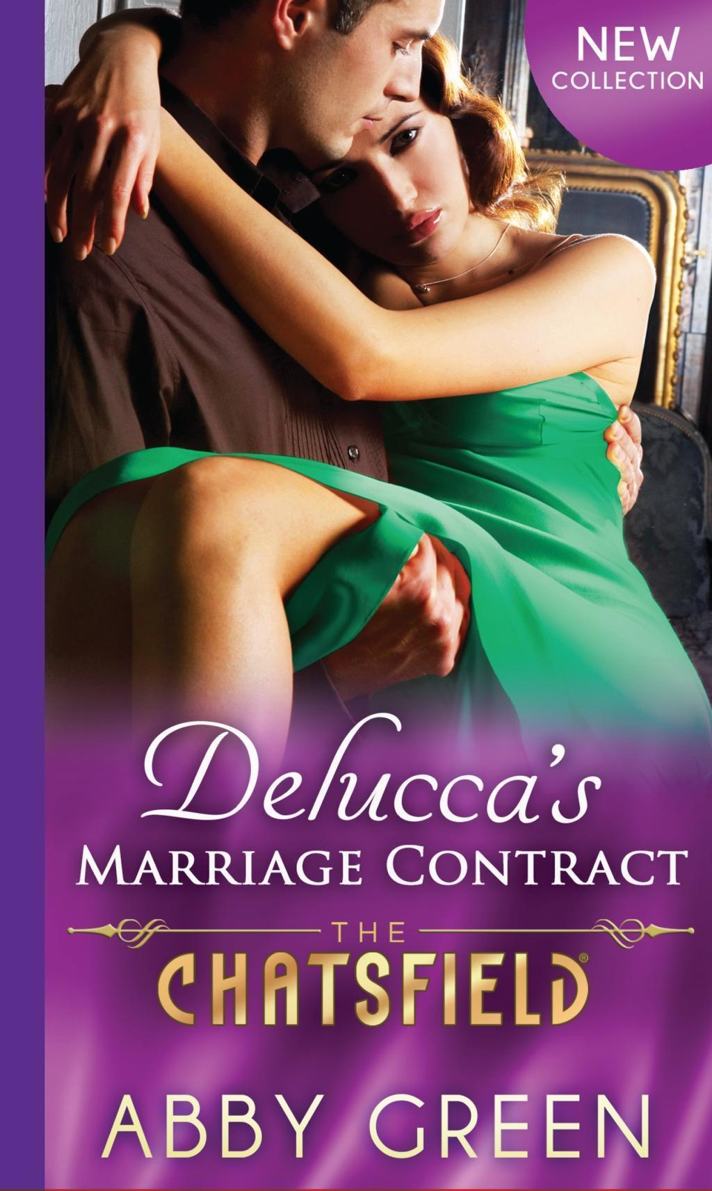 Delucca's Marriage Contract (Mills & Boon M&B) (The Chatsfield, Book 10)