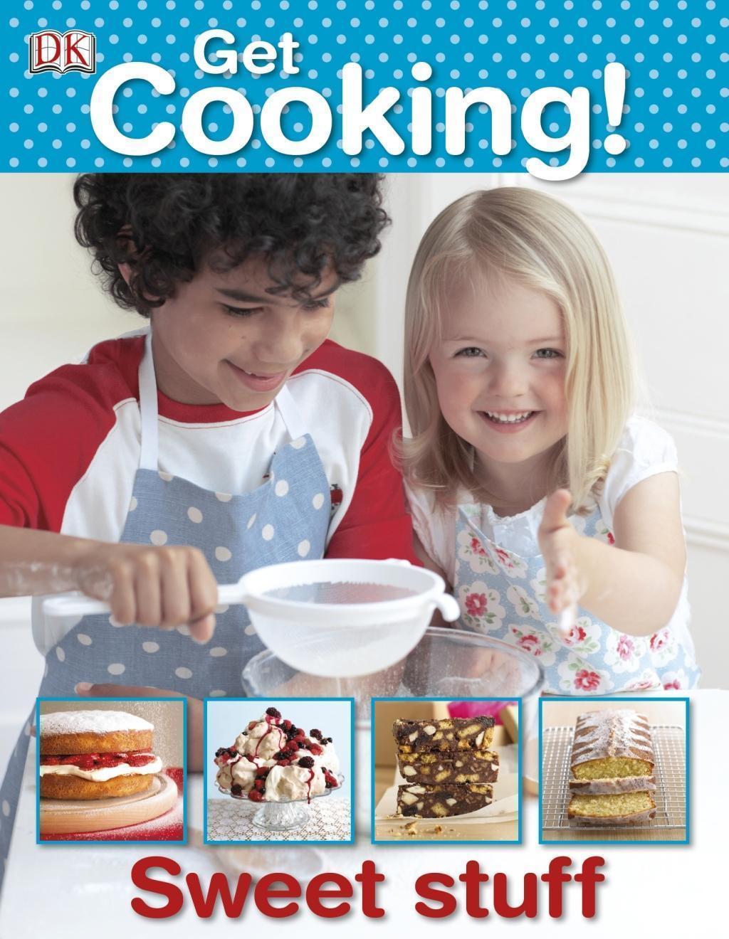Get Cooking! Sweet Stuff