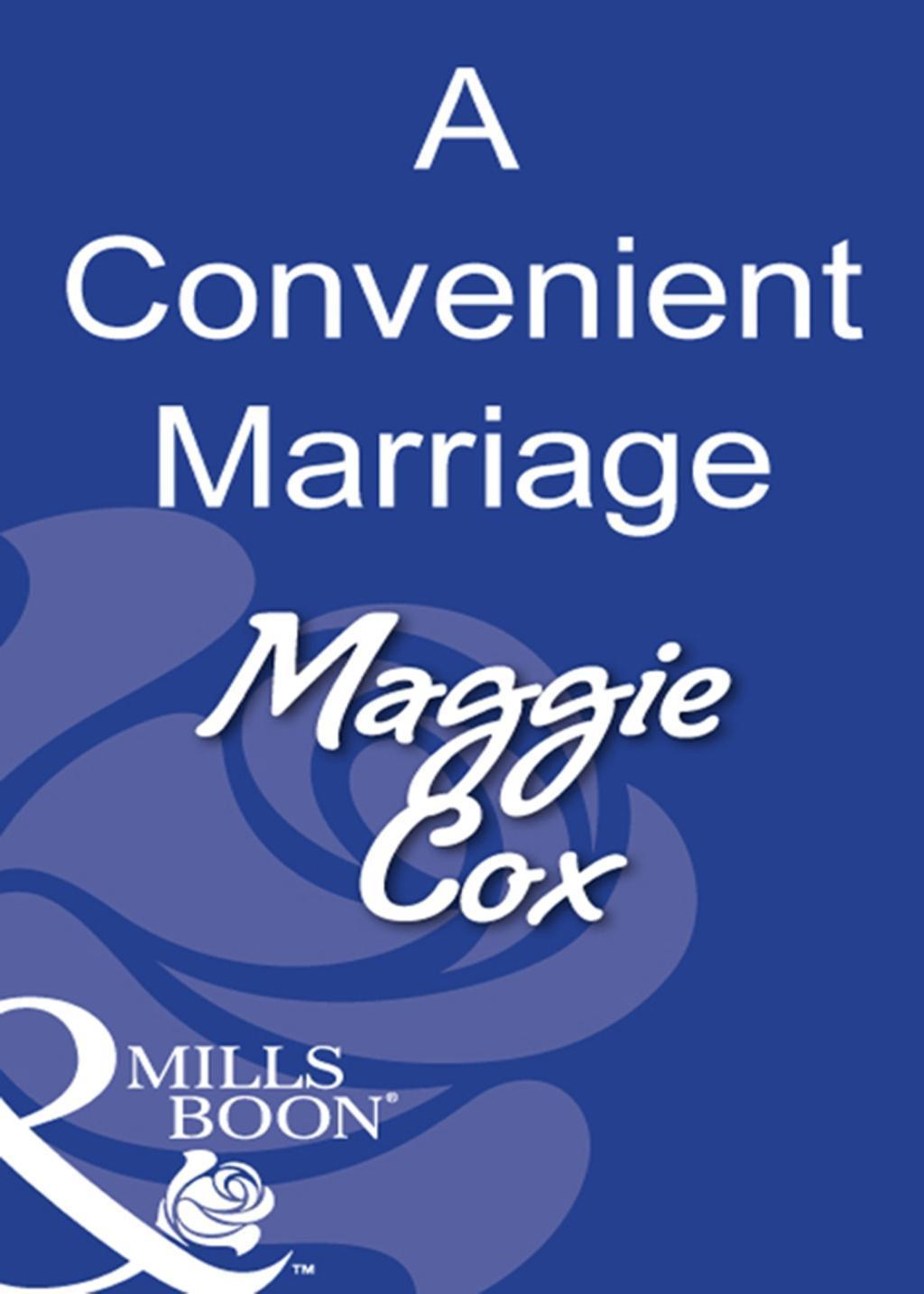 A Convenient Marriage (Mills & Boon Modern)