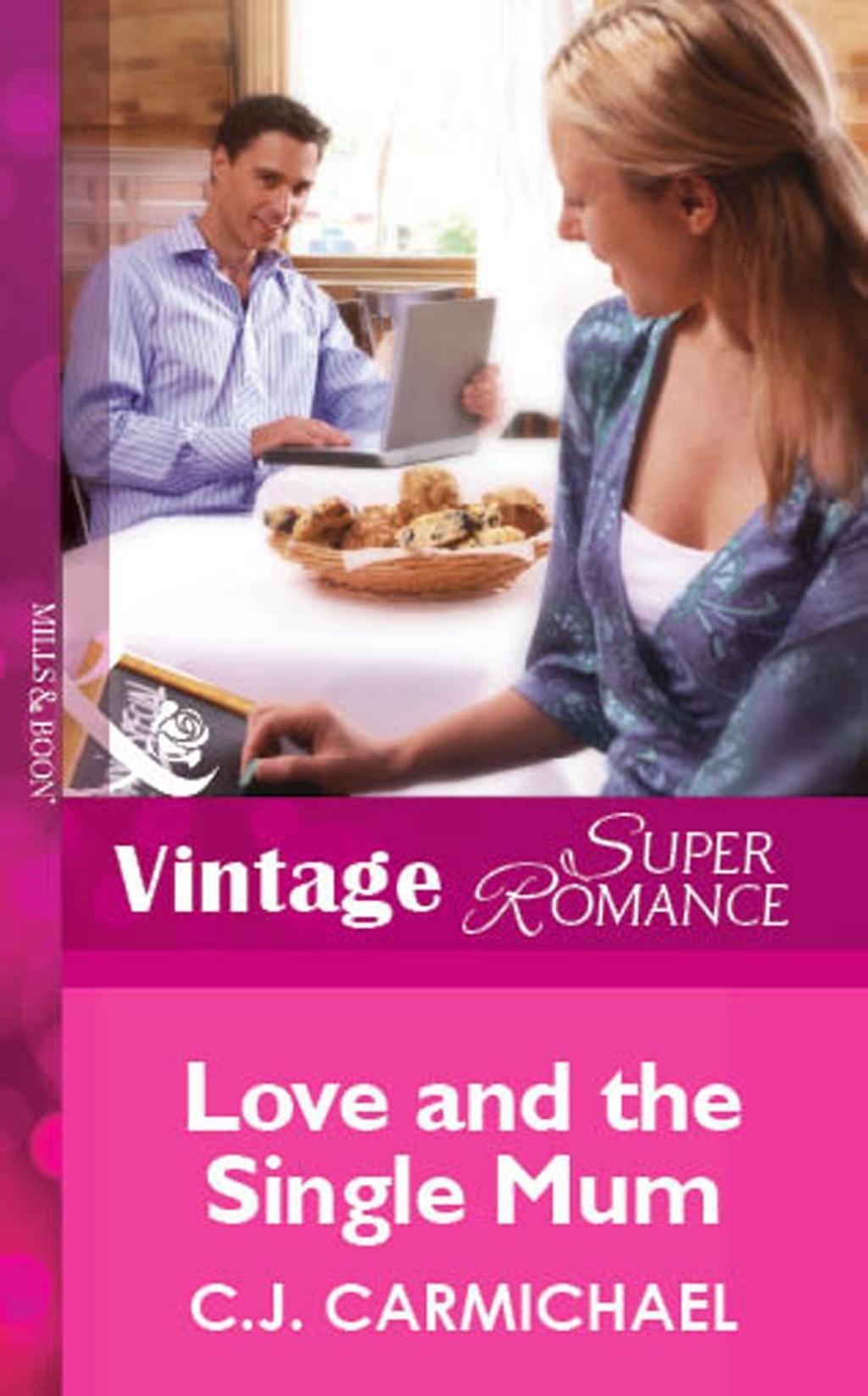 Love and the Single Mum (Mills & Boon Vintage Superromance)