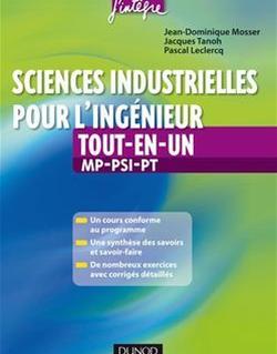 Sciences industrielles pour l'ingénieur tout-en-un 2e année MP, PSI, PT