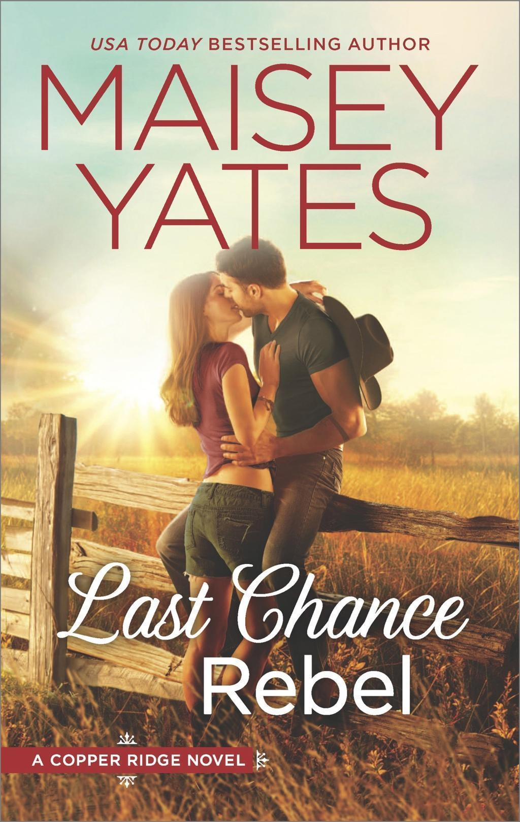 Last Chance Rebel (Copper Ridge, Book 7)