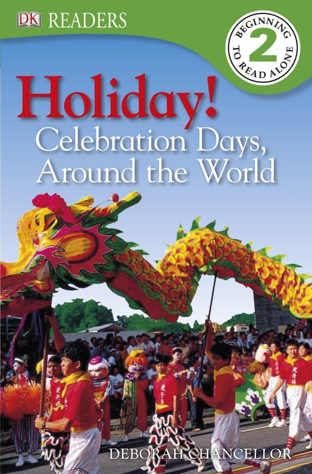 Holiday! Celebration Days around the World