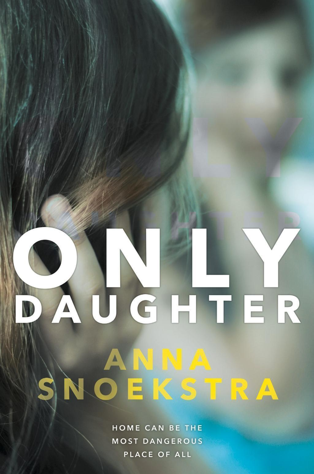 Only Daughter: A gripping thriller of deadly deceit