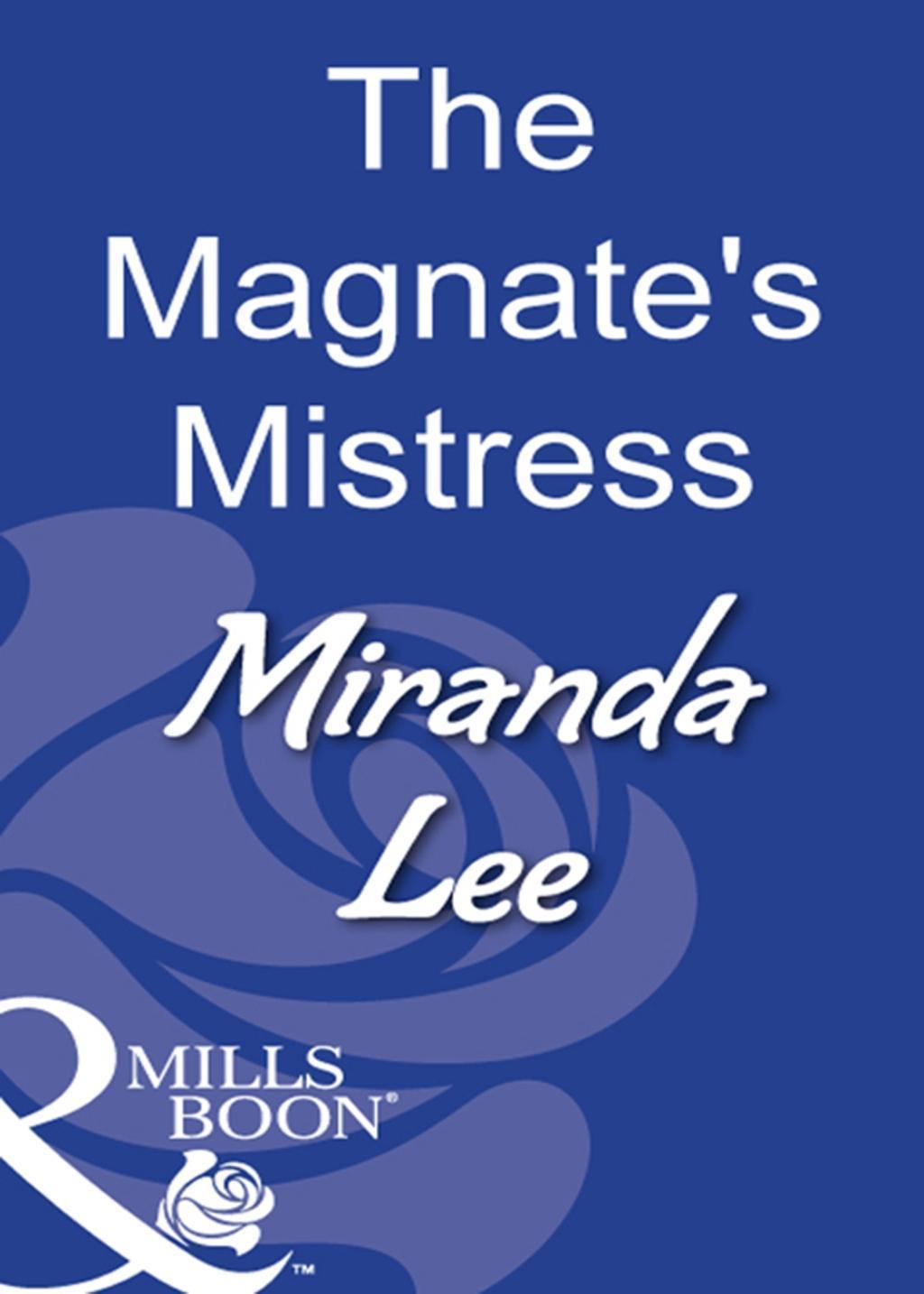 The Magnate's Mistress (Mills & Boon Modern)