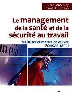 Le management de la santé et de la sécurité au travail