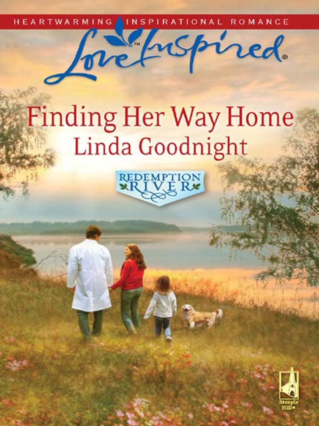 Finding Her Way Home (Mills & Boon Love Inspired) (Redemption River, Book 1)
