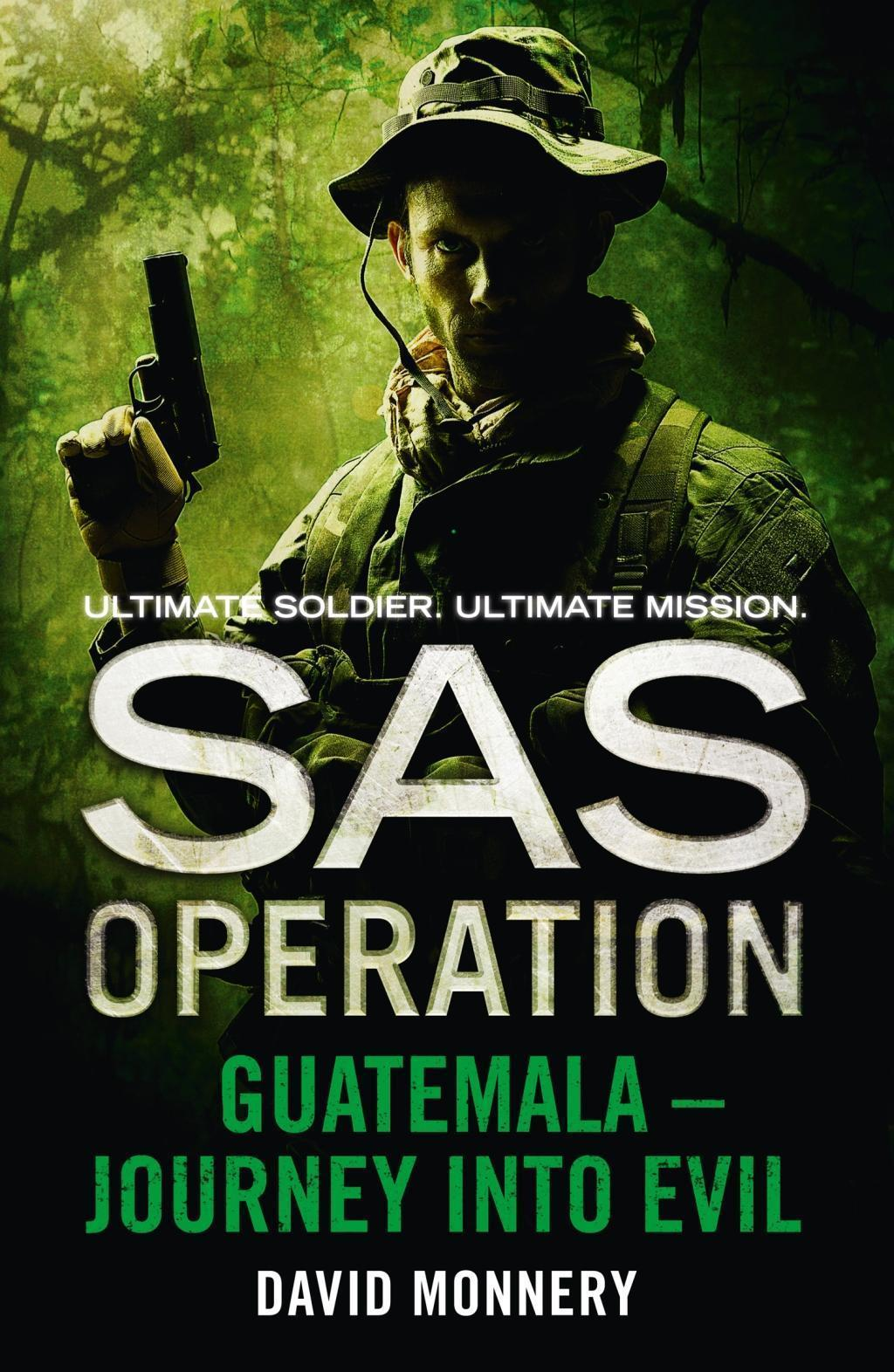 Guatemala - Journey into Evil (SAS Operation)