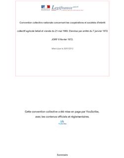 Convention collective nationale concernant les coopératives et sociétés d'intérêt collectif agricole bétail et viande du 21 mai 1969.  Etendue par arrêté du 7 janvier 1972 JORF 8 février 1972.