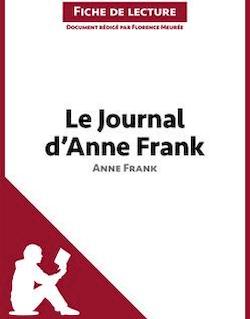 Le Journal d'Anne Frank d'Anne Frank - Fiche de lecture