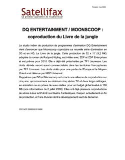 article du 06 mai 2009 - DQ ENTERTAINMENT / MOONSCOOP : coproduction du Livre de la jungle