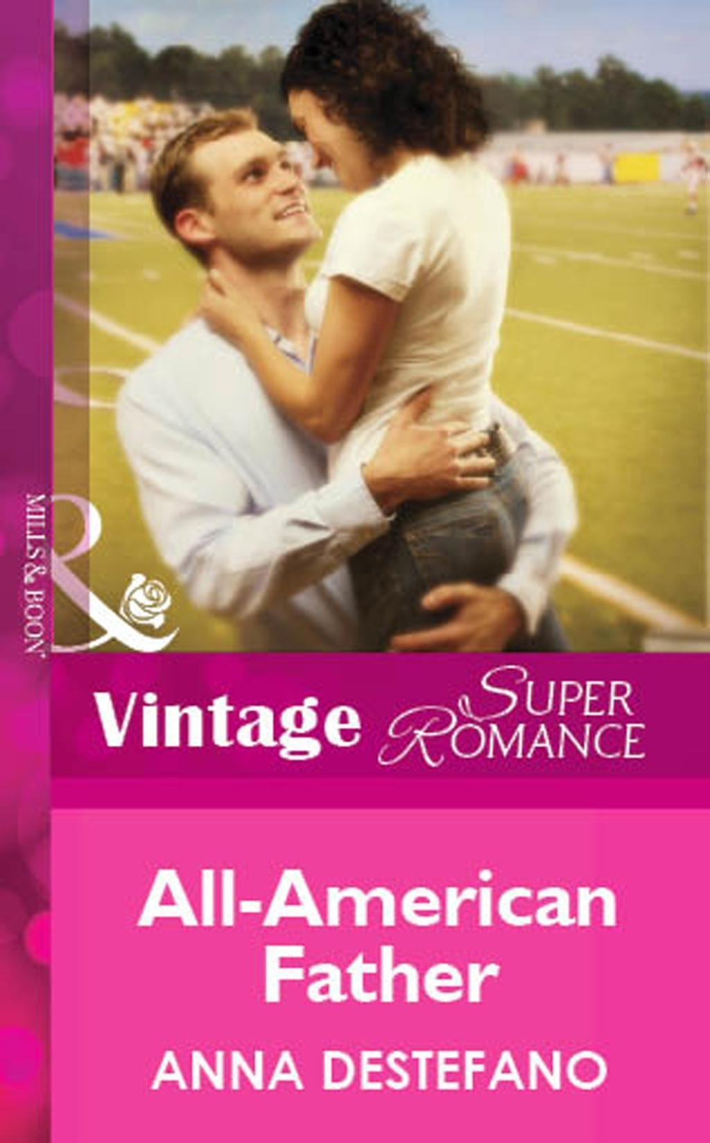 All-American Father (Mills & Boon Vintage Superromance)