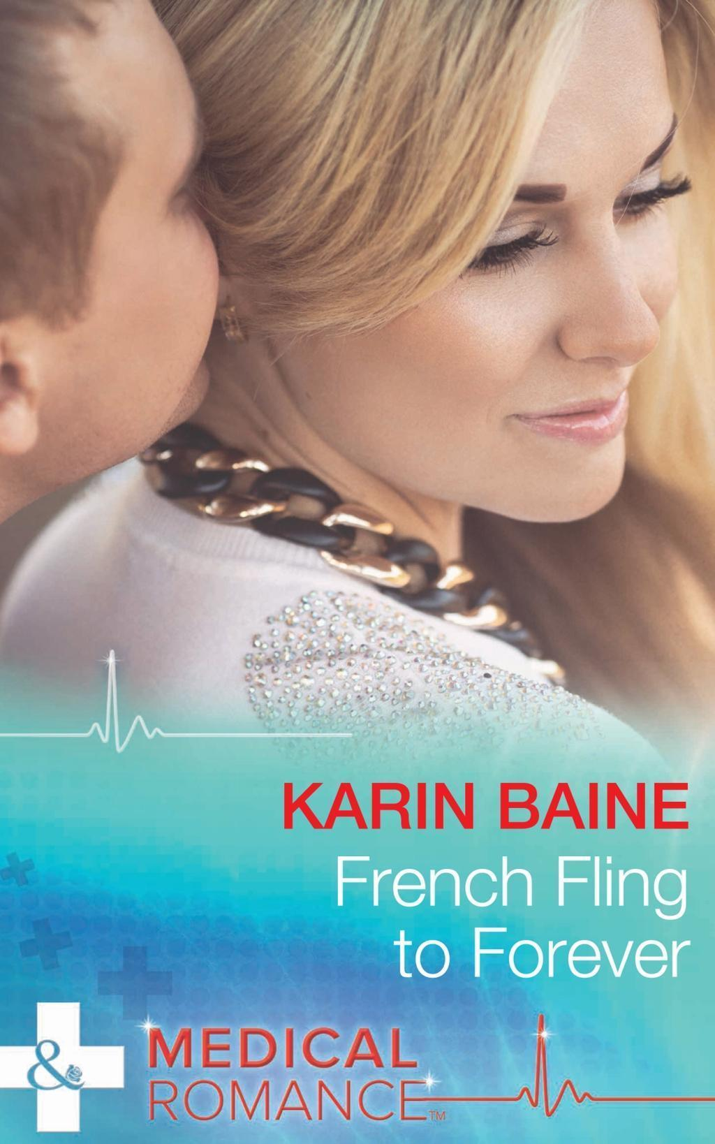 French Fling To Forever (Mills & Boon Medical)