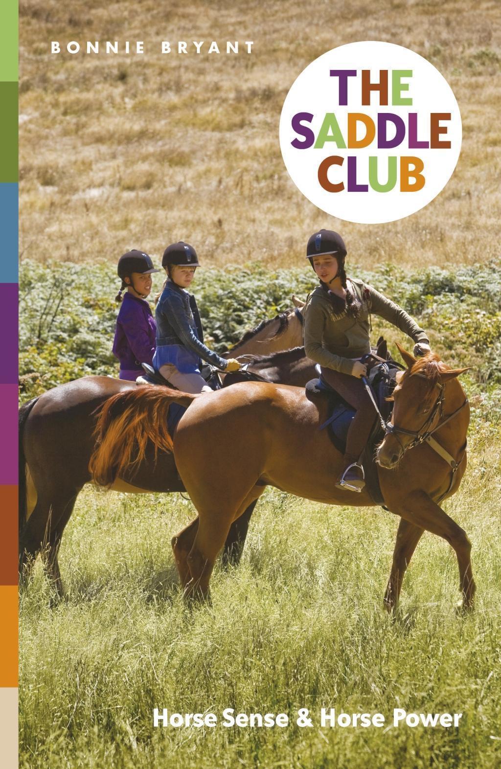 The Saddle Club: Horse Sense & Horse Power