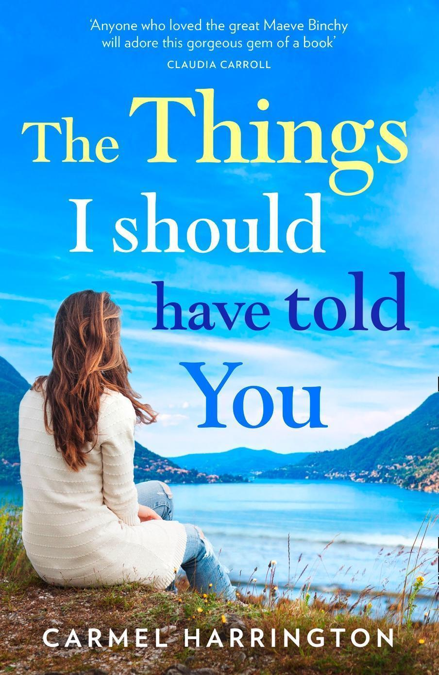 The Things I Should Have Told You